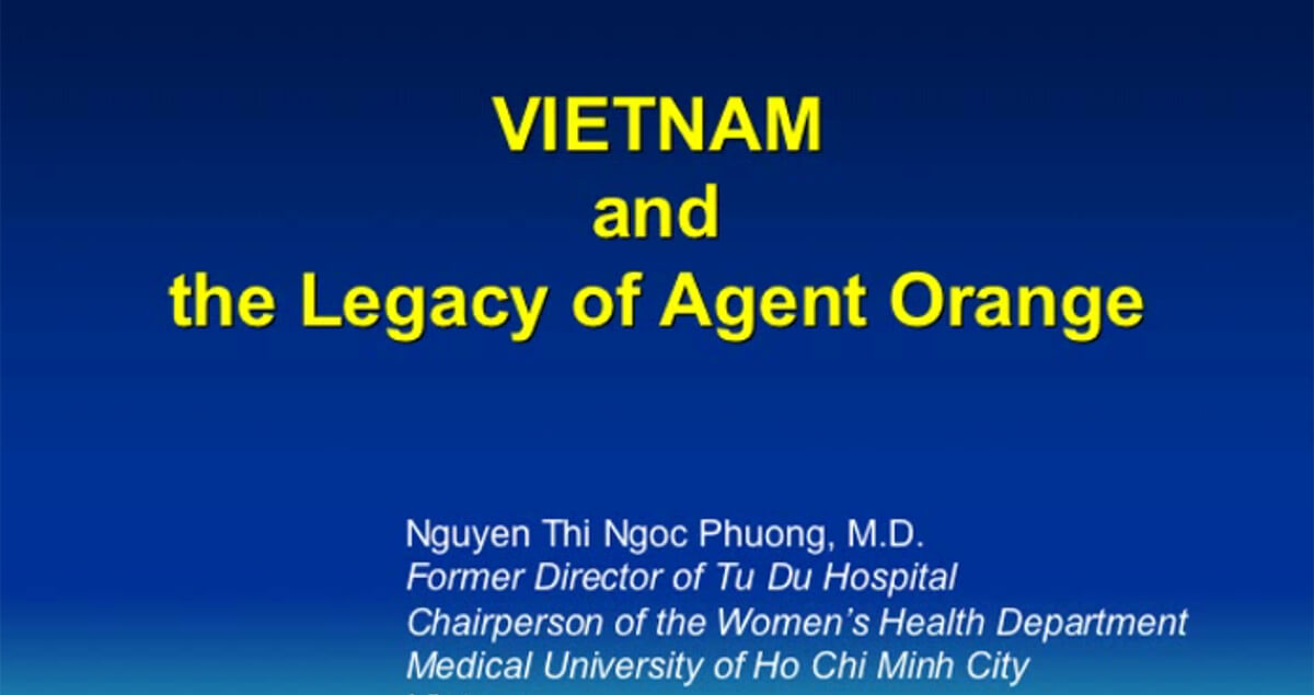 Vietnam and the Legacy of Agent Orange by Nguyen Thi Ngoc Phuong, MD